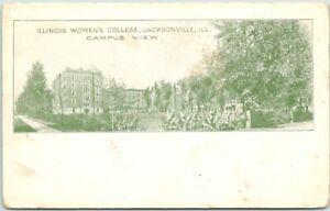 "1910s JACKSONVILLE, Illinois Postcard ""ILLINOIS WOMEN'S College - Campus View"""
