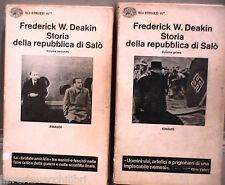 STORIA DELLA REPUBBLICA DI SALO Frederick W Deakin Fascismo Seconda Guerra WWII