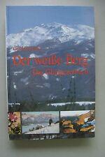 Der weiße Berg Das Glungezerbuch 1993 Glungezer Tirol