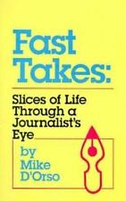 Fast Takes: Slices of Life Through a Journalist's Eye-ExLibrary