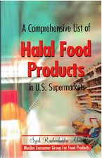 A Comprehensive List of Halal Food Products in US Supermarkets by S. Rasheed Ahm