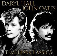 DARYL HALL AND JOHN OATES TIMELESS CLASSICS CD (GREATEST HITS / VERY BEST OF)