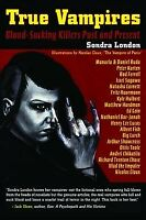 True Vampires, Paperback by London, Sondra; Claux, Nicolas (ILT), Brand New, ...