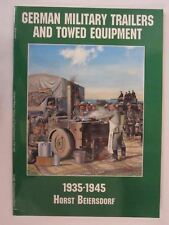 German Military Trailers and Towed Equipment: 1935-1945 -  BW Photographs