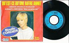 """NOELLE CORDIER 45 TOURS 7"""" FRANCE QU'EST-CE QU'UNE AUTRE ANNEE (EUROVISION)"""
