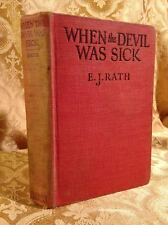 When the Devil Was Sick by Rath Early 20th Century Novel Rare Antique Book!!!