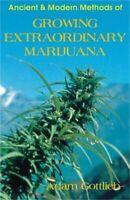 Growing Extraordinary Marijuana: Second Edition (Paperback or Softback)