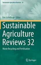 Sustainable Agriculture Reviews 32: Waste Recycling and Fertilisation: New