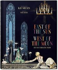 Kay Nielsen - East of the Sun and West of the Moon (2015, Book, Other)