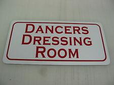 DANCERS DRESSING ROOM Sign 4 dance Strip club Man Cave Stripper Pole Ballet Tap