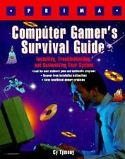 Computer Gamer's Survival Guide: Installing, Troubleshooting, and Cust-ExLibrary