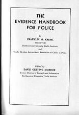 FRANKLIN M. KREML The Evidence Handbook for Police Vintage HB 1948