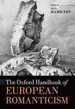 The Oxford Handbook of European Romanticism by Oxford University Press...