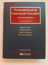 Fundamentals of Corporate Taxation 75th Anniversary scwarz Lathrope Libd