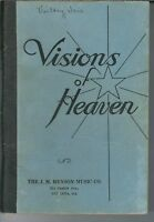ND-098 Visions of Heaven J.M. Henson Christian Hymn Hymnal, 1940's Classic Hymns