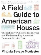 A Field Guide to American Houses (Revised) : The Definitive Guide to...