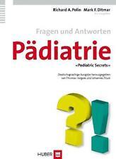 Fragen und Antworten Pädiatrie von Mark F. Ditmar und Richard A. Polin (2007, Taschenbuch)