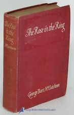 The Rose in the Ring by George Barr McCUTCHEON, Good+ illustr'd hardcover 80504