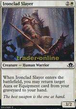 4x Ironclad Slayer (blindado monstertöter) Eldritch Moon Magic