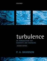 Turbulence. An Introduction for Scientists and Engineers by Davidson, Peter (Pap