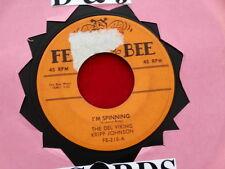 DEL VIKINGS~KRIPP JOHNSON~ I'M SPINNING~ YOU SAY YOU LOVE ME~FEE BEE~ DOO WOP 45