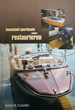 Fachbuch: Kunststoff Sportboote selber Restaurieren - NEU