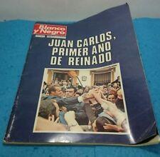 REVISTA PERIODICO ESPAÑOL BLANCO Y NEGRO NUMERO EXTRAORDINARIO 1976 JUAN CARLOS