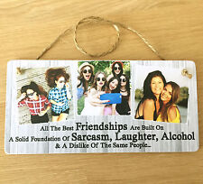 "Personalised 8x4"" plaque with photo best friends friendship quote FUNNY gift"