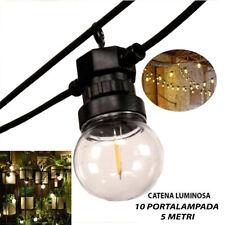 CATENA LUMINOSA A LED CATENARIA 10 LAMPADINE LUCE CALDA FILAMENTO 5 METRI IP44