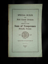 Special Rules of the Hull Grand Division of the Sons of Temperance Re-issue 1971