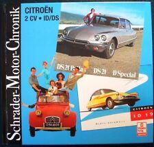 CITROEN 2CV-ID / DS schrader-motor-chronik Walter zeichner AUTO BOOK