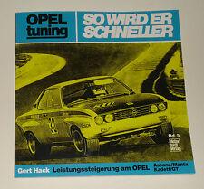 """Tuning -Anleitung Opel Ascona / Manta A / Kadett B / GT """"So wird er schneller"""""""