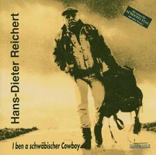 Reichert, Hans-Dieter: I Ben a schwäbischer COW-BOY-CD