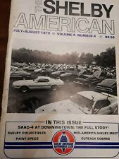 The Shelby American Saac Magazine Volume 4 Number 4 July August 1979 Saac-4 meet