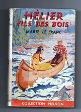Collection NELSON n°410. Hélier fils des Bois. Marie Le Franc Avec jaquette 1951