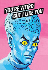 Fridge Magnet – YOU'RE WEIRD BUT I LIKE YOU (Funny Picture Comedy Poster Art)