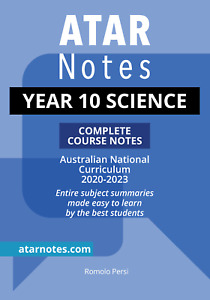 ATAR Notes Year 10 Science Complete Course Notes
