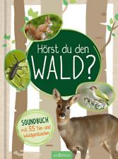 Hörst du den Wald?: Soundbuch mit 35 Tier- und Waldgeräuschen