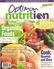 OPTIMUM NUTRITION 2016 Annual ORGANIC FOODS New Science of Personalized Health &