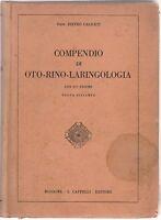 P. Caliceti Compendio Oto-Rino-Laringologia Cappelli Ed. 1931  L5861