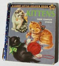 Kittens A Giant Little Golden Book Three Complete Stories 1958 Great Little Book
