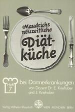 Kriehuber, E: Diät bei Darmerkrankungen von Ernst Kriehuber und Johanna...