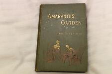 Amaranth's Garden by Margaret S. Haycraft - 1890