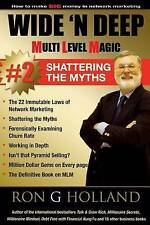 NEW Wide 'N Deep: Shattering the Myths (Multi Level Magic) (Volume 2)
