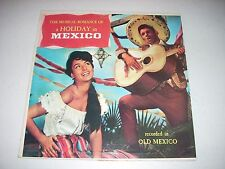 The Musical Romance of a Holiday in Mexico Valiant  V-4940 LP Latin VG/VG+