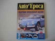 AUTO D'EPOCA 4/2012 ALPINE RENAULT A 110/AUTOBUS LANCIA ESATAU V11/ASCARI/ESSEN