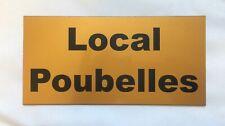 plaque, panneau Local Poubelles signalétique