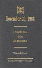November 22, 1963 : A Reference Guide to the JFK Assassination by William E....