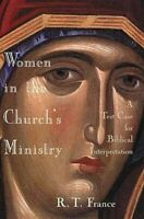 Women in the Church's Ministry : A Test-Case for Biblical Interpretation, Pap...