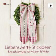Liebenswerte Stickideen * Kreuzstichprojekte für Herbst & Winter * OZ Verlag